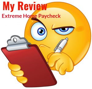 Extreme Home Paycheck Review