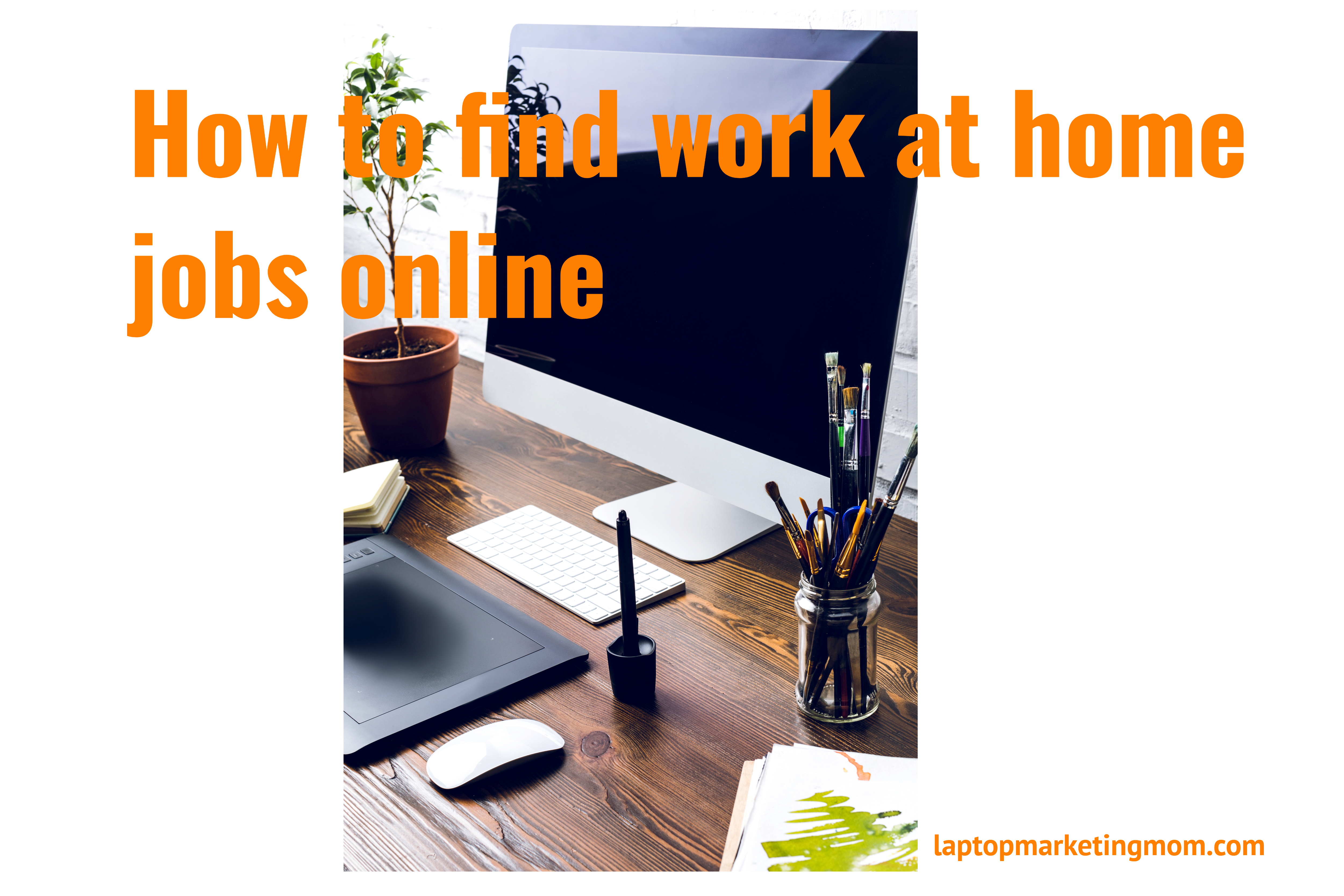 How to find work at home jobs online